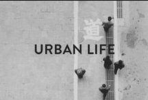 URBAN LIFE / Even though we live in an island, we've got a lot of love for the city!