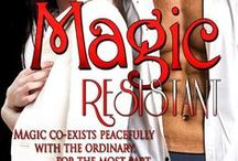 Magic Resistant / First book for Enforcers & Coterie