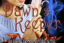 Dawn's Keeper / Third book for Enforcers & Coterie