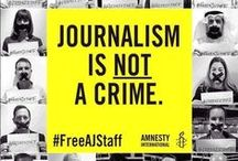 #JournalismIsNotACrime / #FreedomOfSpeech #JeSuisCharlie #FreeAJStaff #JeSuisJimClancy #JournalismIsNotACrime #SatireIsNotACrime #FreeRaif #Liberte #Freedom #SpeakTruthToPower #NonViolentRevolution