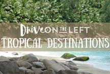 Tropical Destinations / When you need a little bit of sun and sand inspiration. Articles and images about the best tropical vacation destinations around the world.