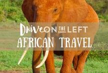 African Travel / Articles, posts, and advice on traveling around Africa and making the most of the adventure!