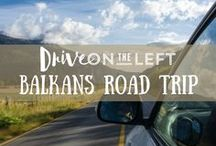 Balkans Road Trip / Posts from our 2016 Balkans road trip and tips/advice from other travelers about exploring the Balkan region