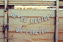 To Forever. / by ForeverEileen