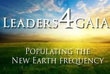 Advanced Multidimensional Leadership Training / You are being called upon to be a leader   whose purpose is to assist with planetary ascension.   We ARE here for GAIA. This is our mission.