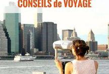 CONSEILS de VOYAGE / Conseils voyage | astuce voyage | packing | budget voyage | organiser voyage | voyager pas cher