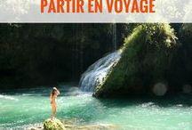 PARTIR EN VOYAGE - Go ! / Conseils voyage, citations voyage, trouver la motivation de voyager plus