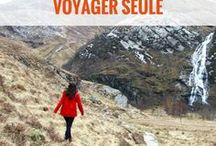 VOYAGER SEULE - freedom ! / Voyager seule | partir voyager seule | voyage solo | conseils voyager seule