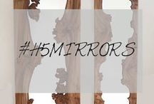 H5MIRRORS / by H5 Decor