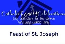 Feast of St. Joseph / Celebrations ideas for Catholic Families for the Feast of St. Joseph