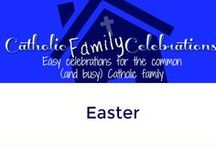 Easter / Easter celebrations for Catholic Families