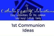 First Communion / Catholic Family Ideas to Celebrate 1st communion