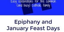Epiphany and January Feast Days