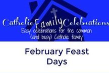 February Feast Days / Catholic Feast Days for families