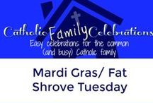 Shrove Tuesday and Mardi Gras / Catholic Family Ideas to celebrate Mardi Gras/Shrove/Fat Tuesday.