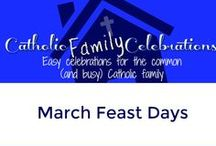 March Feast Days / Feast Days in March for the Catholic Family