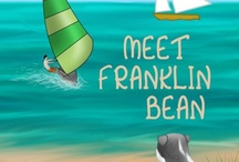 Franklin Bean / Meet Franklin Bean, the original Storybook Series against Hate and Bullying. / by Emmy Swain, Author