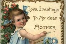 Cards - Vintage Mother's Day / by Anne Nichols