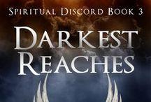Darkest Reaches: Spiritual Discord, Book Three