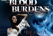 Blood Burdens: Shadow World, Book Two / The second book to the Shadow World series.