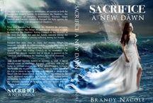 Sacrifice: A New Dawn (Shadow World, Book Three) / The final book in the Shadow World series.