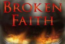 Broken Faith: Spiritual Discord, Book One / How far would you go to save a complete stranger? Book One in the Spiritual Discord series.