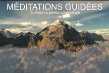 MÉDITATIONS GUIDÉES *** CULTIVEZ LA PLEINE CONSCIENCE / Ce tableau vous propose de découvrir un aperçu de mes méditations guidées.  http://www.toutcommenceaujourdhui.com