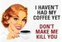 I LOVES MY COFFEE!