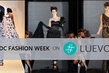 DC Fashion Week / Designers showing the runway at DC Fashion Week; available for pre-order on luevo.com #luevo #dcfw #shoptherunway