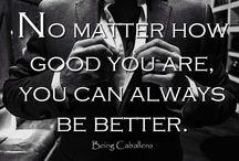 Motivational / Motivation. Inspiration. Living YOUR best life ;)