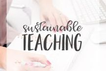 Sustainable Teaching / Feeling overwhelmed? This board is devoted to helping teachers get organized and find the right systems for them to help them continue to teach for as long as they would like and live a life outside of school during the school year.