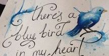 There is a blue bird in my heart