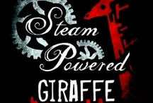 Steam Powered Giraffe / This board is on permanent hiatus. / by Willow