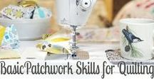 QUILTING SKILLS / All those helpful piecing, math, quilting tips all in one place.  PS.  You rock!