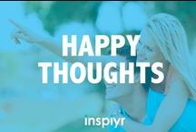 Happy Thoughts / You only have one life--why not be happy? Here are some happiness and positive living tips that are good for you mind, body and spirit. Happy thoughts!