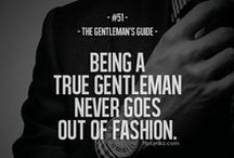 Men's Style Quotes / Fashion and style words of wisdom.