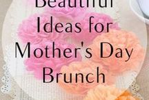 Mother's Day - Recipes, Fun & Gifts