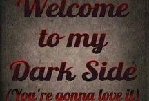 My Dark Side / by M M