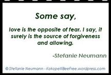 Project: #KBFQuotes / KOKOPELLI BEE FREE QUOTES BY STEFANIE NEUMANN: My Quotes from my Kokopelli Bee Free Sites | #KBFQuotes | https://kokopellibeefreeblog.wordpress.com
