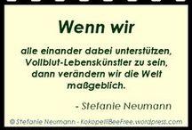 Projekt: #KBFZitate / KOKOPELLI BEE FREE ZITATE VON STEFANIE NEUMANN: Meine Zitate aus meinen Kokopelli Bee Free Seiten | #KBFZitate | https://kokopellibeefreeblog.wordpress.com