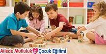 Etkinlikler - Oyunlar / Çocuklarla kaliteli zaman geçirmek için etkinlik ve oyun önerileri...