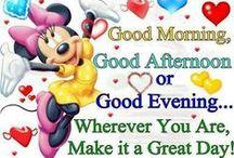 **Good Afternoon & Evening**