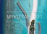 MYKU TAPES / Monthly Handpicked Mixtapes.