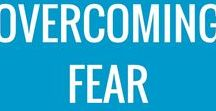 Overcoming Fear / Overcoming Fear