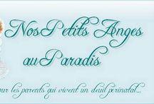 Nos Petits Anges au Paradis - Deuil pėrinatal / Ce site est le premier groupe de soutien virtuel créé pour les parents qui font face au deuil de leur petit bébé décédé en cours de grossesse, en naissant ou durant ses premières semaines de vie.  Depuis 2001, il réunit des parents endeuillés habitant aux quatre coins du monde... - FORUM - TÉMOIGNAGES - RESSOURCES - GROSSESSE SUIVANTE www.nospetitsangesauparadis.com