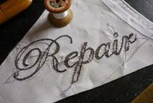 """Repair ... /  """"The act of sewing is a process of emotional repair."""" Louise Bourgeois"""