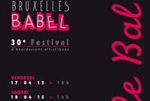 Affiches Festival Bruxelles Babel 1985-2014 / Ce tableau regroupe toutes les affiches des années précédentes de la première édition à aujourd'hui.