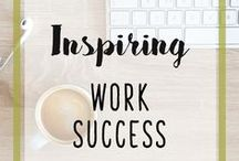 Inspiring Work Success / LOVE YOUR WORK - FIND A JOB YOU LOVE! Inspirational and Motivational Quotes - Personal Development - Life and Career Advice and Guidance- Success - Self Help - Passion - Purpose - Plan