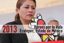 """Héroes por la Vida en Ecatepec Estado de México / Entrega de reconocimientos Héroes por la Vida  en el Hospital General Ecatepec """"Las Américas"""", Estado de México"""