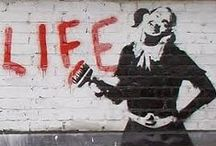 On The Wall / Life needed a BANKSY. His artistic commentary on life itself is gritty and always relative.